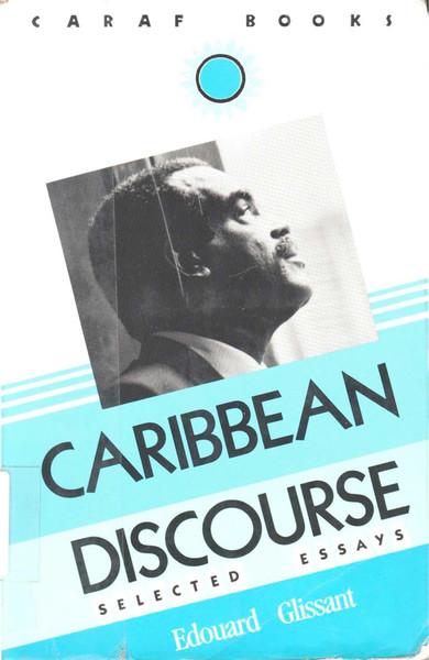 Glissant, Carribbean Discourse