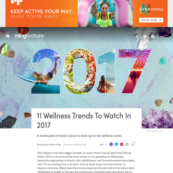Has wellness ever been bigger, broader, or cooler than it was in 2016? From Silicon Valley CEOs to the stars of the silver screen to our grandmas in Milwaukee, innovative approaches to fitness, diet, mindfulness, and the environment have taken root. It's an exciting time to be alive, with so many ways, new and ancient, to improve ourselves.