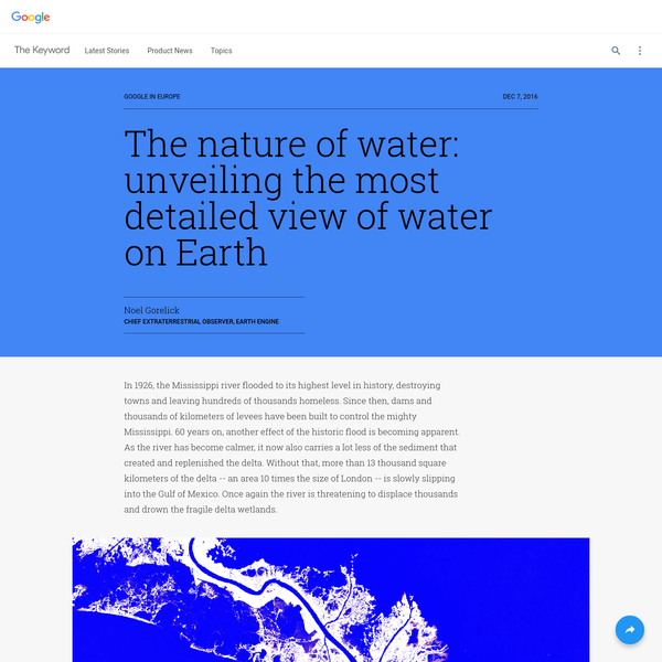 Thanks to a partnership between the European Commission's Joint Research Centre and Google, we can now get a view into the past three decades of water on the surface of Earth and see how stories like these have shaped the world over time, in unprecedented detail.