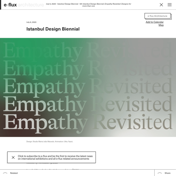 5th Istanbul Design Biennial: Empathy Revisited: Designs for more than one
