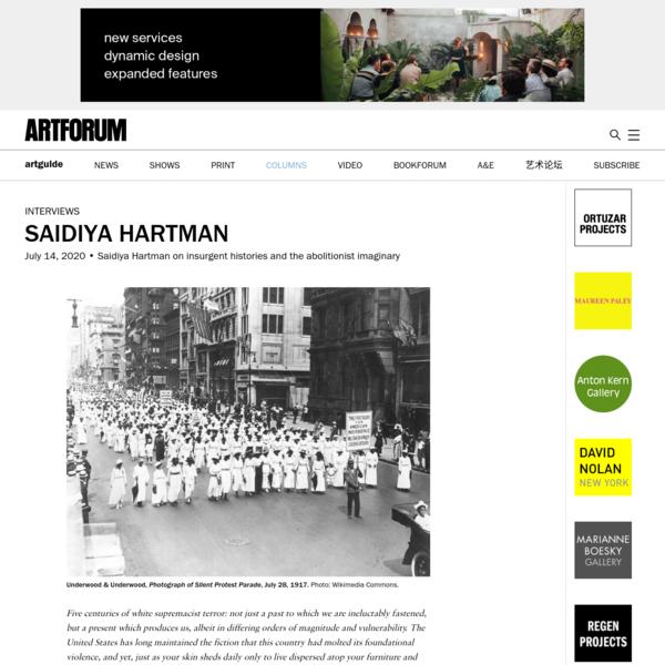 Saidiya Hartman on insurgent histories and the abolitionist imaginary