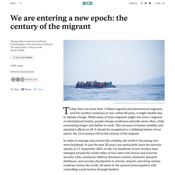 We are entering a new epoch: the century of the migrant - Thomas Nail | Aeon Ideas