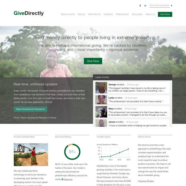 GiveDirectly allows donors to send money directly to the poor with no strings attached. Our approach is guided by rigorous evidence of impact and our values of efficiency, transparency, and respect.