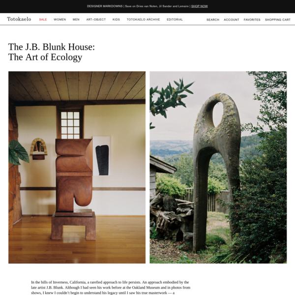 The J.B. Blunk House: The Art of Ecology | Totokaelo
