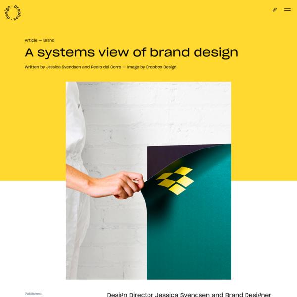 A systems view of brand design   Dropbox Design
