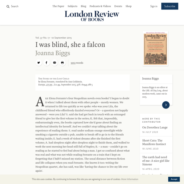 Joanna Biggs · I was blind, she a falcon: Elena Ferrante · LRB 9 September 2015