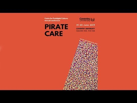 Gary Hall and Valeria Graziano: Introduction to Pirate Care
