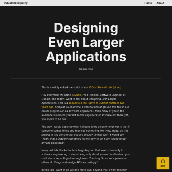 Designing Even Larger Applications