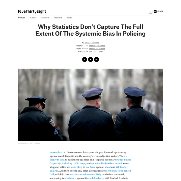 Why Statistics Don't Capture The Full Extent Of The Systemic Bias In Policing