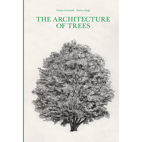 Leonardi, Cesare and Franca Stagi; The Architecture of Trees (1963)