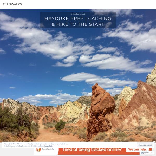 Hayduke Prep | Caching & Hike to The Start