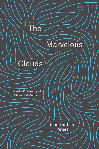 The-Marvelous-Clouds_-Toward-a-Philosophy-Peters-John-Durham.pdf