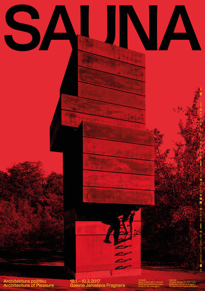 Sauna: Architecture of Pleasure, exhibition identity for the Jaroslav Fragner Gallery, Prague, 2017