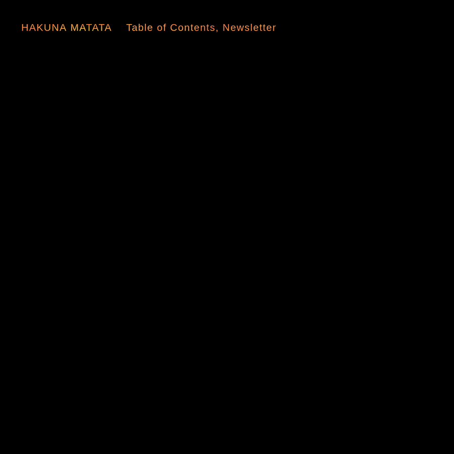 Launched in 2015, Hakuna Matata is a project-space sculpture garden and serialized novella.