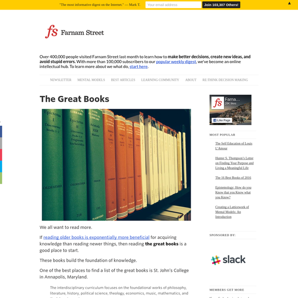 We all want to read more. If reading older books is exponentially more beneficial for acquiring knowledge than reading newer things, then reading the great books is a good place to start. These books build the foundation of knowledge. One of the best places to find a list of the great books is St.