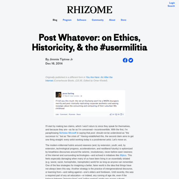 Post Whatever: on Ethics, Historicity, & the #usermilitia