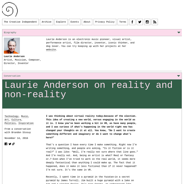 Laurie Anderson on Reality and Non-Reality