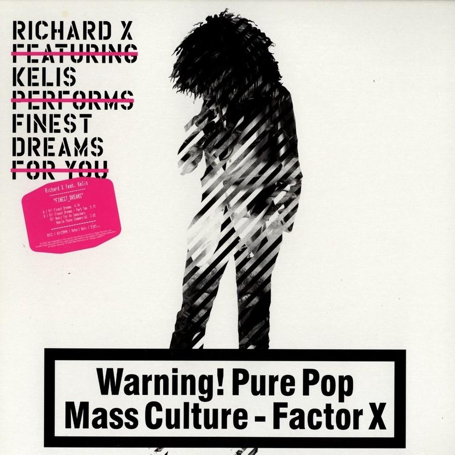 Richard X / Kelis - Finest Dreams