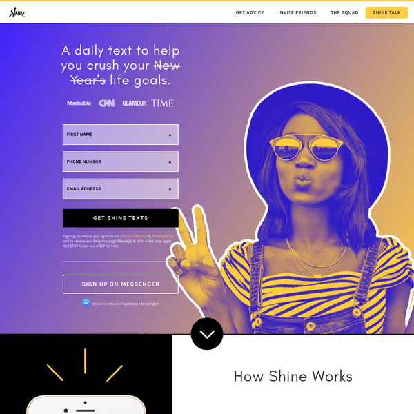 Shine sends you daily text messages with motivational quotes, positive affirmations and actions you can take every morning.