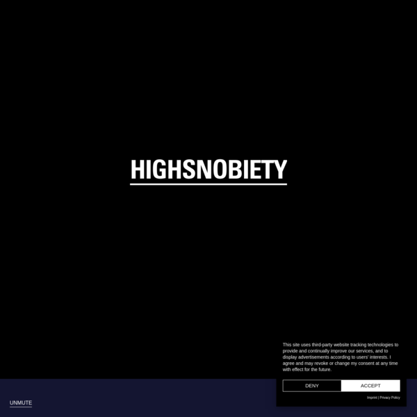 HIGHSNOBIETY - AN AGENCY POWERED BY A PUBLISHER