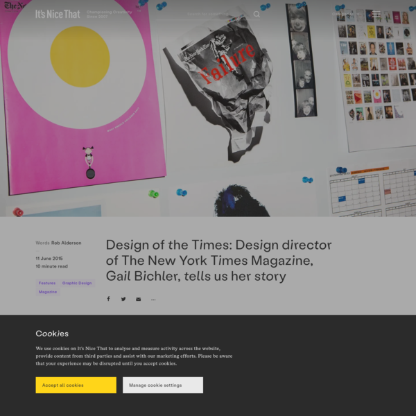 Design of the Times: Design director of The New York Times Magazine, Gail Bichler, tells us her story