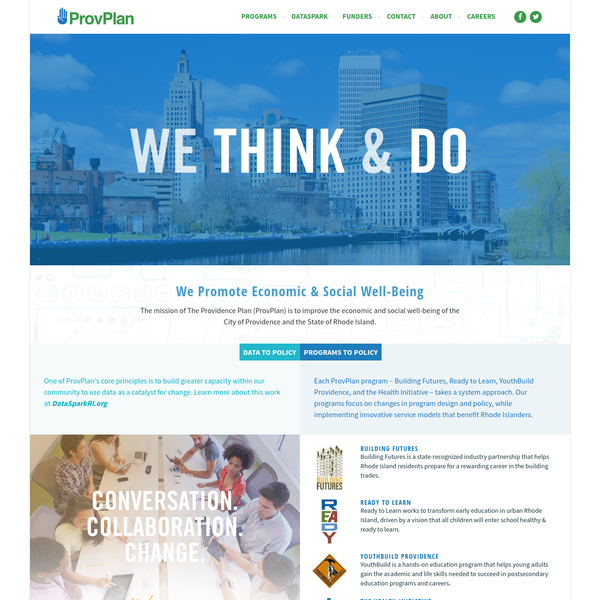 The mission of The Providence Plan (ProvPlan) is to improve the economic and social well-being of the City of Providence and the State of Rhode Island.