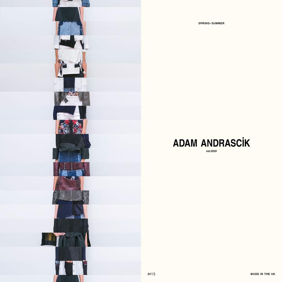 Adam Andrascik is a London-based womenswear fashion designer.