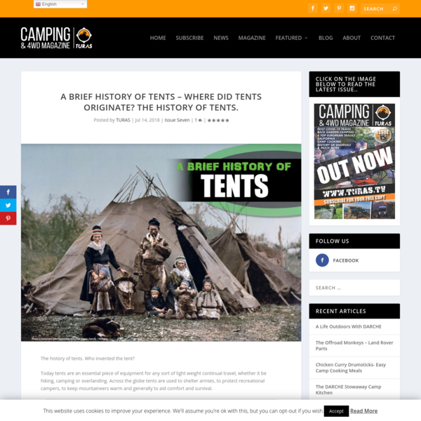 A Brief History of Tents - where did tents originate? The History of Tents. - www.turas.tv