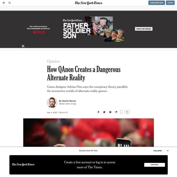 Opinion   How QAnon Creates a Dangerous Alternate Reality