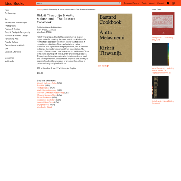 Rirkrit Tiravanija & Antto Melasniemi - The Bastard Cookbook
