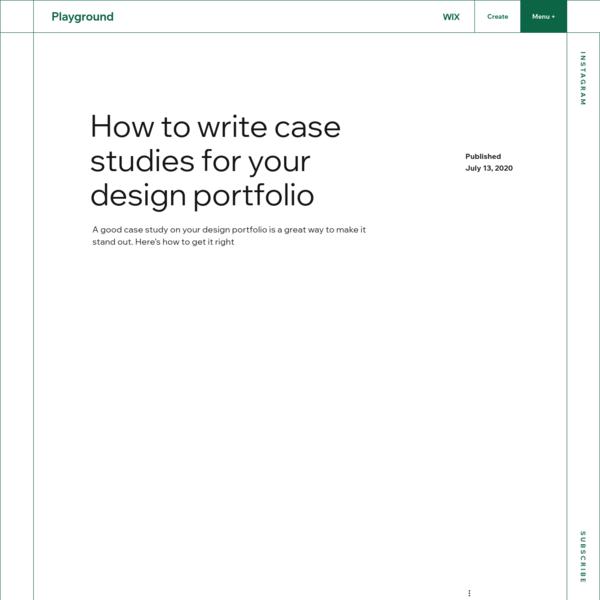 How to write case studies for your design portfolio