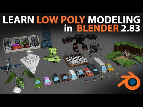Learn Low Poly Modeling in Blender 2.83