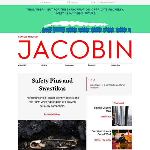 "The frameworks of liberal identity politics and ""alt-right"" white nationalism are proving curiously compatible. The new issue of Jacobin is out now. To mark its release, we're offering discounted introductory subscriptions. If you had read in early 2016 about a National Policy Institute conference on the theme of ""Identity Politics,"" you might have assumed it was an innocent gathering of progressives."