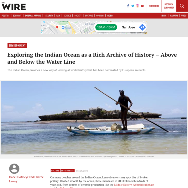 Exploring the Indian Ocean as a Rich Archive of History - Above and Below the Water Line, by Isabel Hofmeyr and Charne Lavery [The Indian Ocean provides a new way of looking at world history that has been dominated by European accounts.]