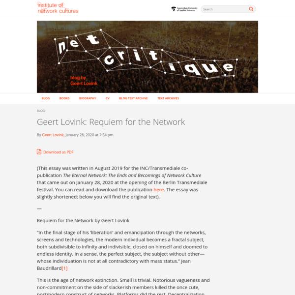 Geert Lovink: Requiem for the Network