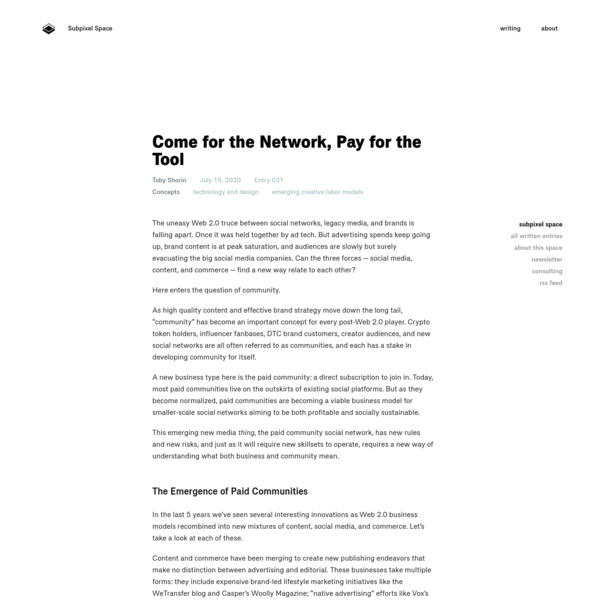 Come for the Network, Pay for the Tool