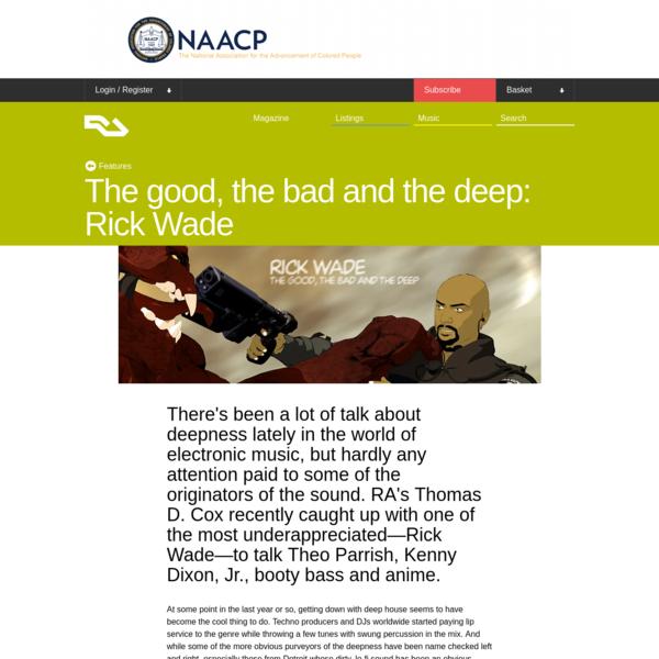 The good, the bad and the deep: Rick Wade