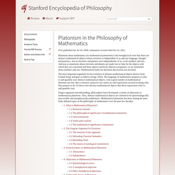 Frege's argument notwithstanding, philosophers have developed a variety of objections to mathematical platonism. Thus, abstract mathematical objects are claimed to be epistemologically inaccessible and metaphysically problematic. Mathematical platonism has been among the most hotly debated topics in the philosophy of mathematics over the past few decades.