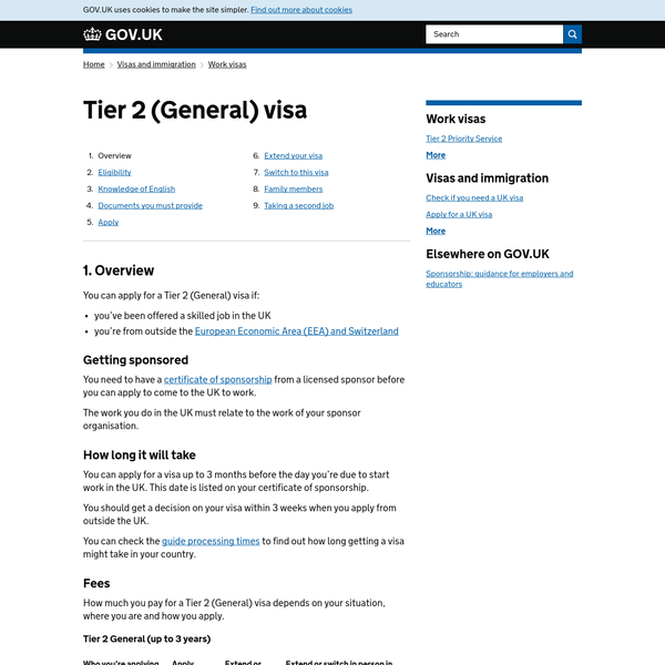 Apply for a Tier 2 (General) visa if you've been offered a skilled job in the UK - eligibility, fees, documents, extend or switch, bring your family, taking a second job