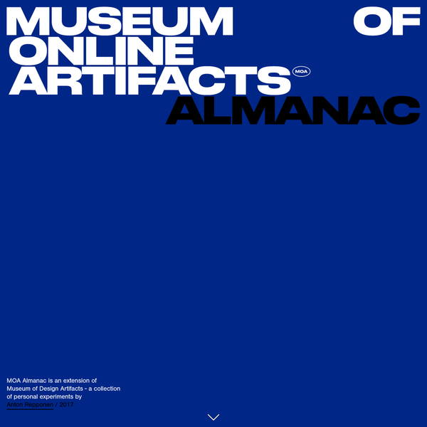 MOA Almanac is an extension of Museum of Design Artifacts - a collection of personal experiments by Anton Repponen / 2017