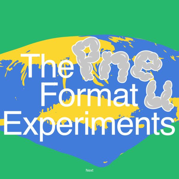 Pnue Format Experiments