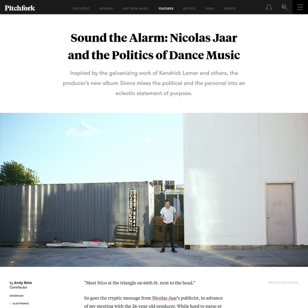 Sound the Alarm: Nicolas Jaar and the Politics of Dance Music