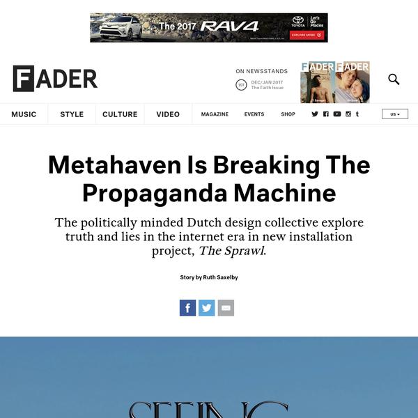 Metahaven Is Breaking The Propaganda Machine