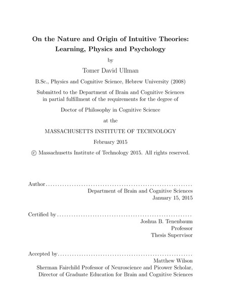 On the Nature and Origin of Intuitive Theories: Learning, Physics and Psychology