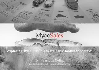 MycoSoles: Exploring mycelium in a sustainable footwear context