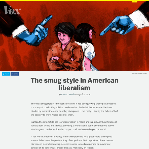 There is a smug style in American liberalism. It has been growing these past decades. It is a way of conducting politics, predicated on the belief that American life is not divided by moral difference or policy divergence - not really - but by the failure of half the country to know what's good for them.
