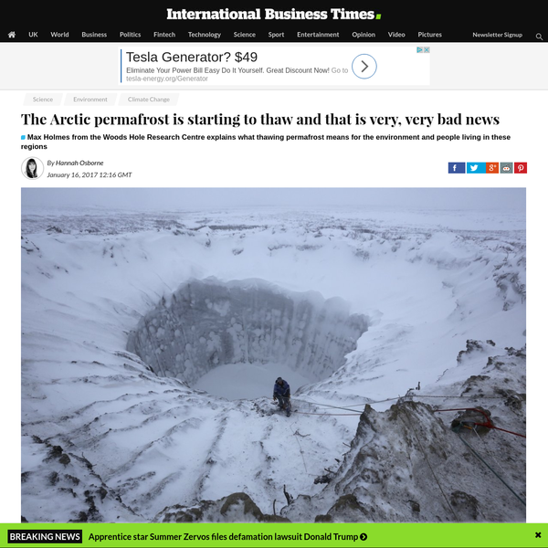 The Arctic permafrost is starting to thaw and that is very, very bad news