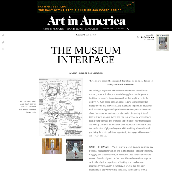 It's no longer a question of whether art institutions should have a virtual presence. Rather, the onus is being placed on designers to facilitate meaningful interactions with art that might occur in the gallery, via Web-based applications or in new hybrid spaces that merge the real and the virtual.