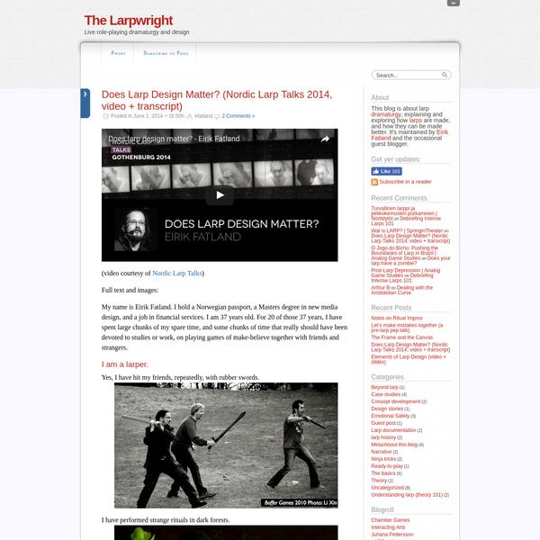 Does Larp Design Matter? (Nordic Larp Talks 2014, video + transcript)