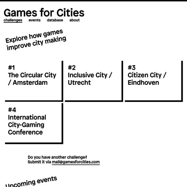 GAMES FOR CITIES explores how gaming improves city-making. Through a series of public events, it aims to document, network, and promote the emerging field of City-Gaming. The program is initiated by Play the City and generously supported by Creative Industries NL.